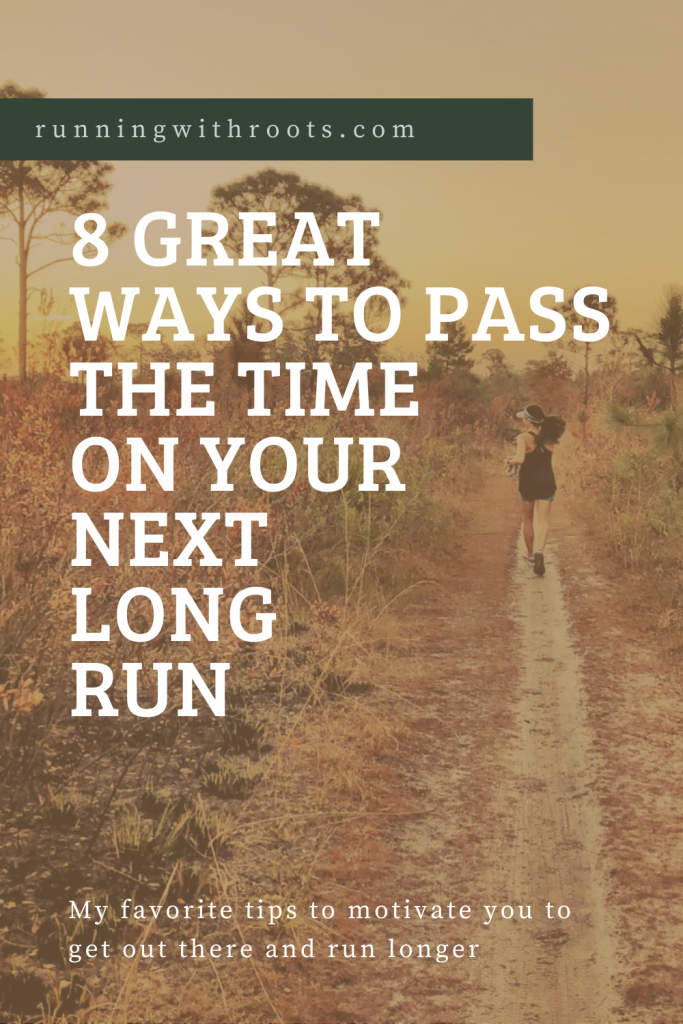 8 great ways to pass time on your next long run