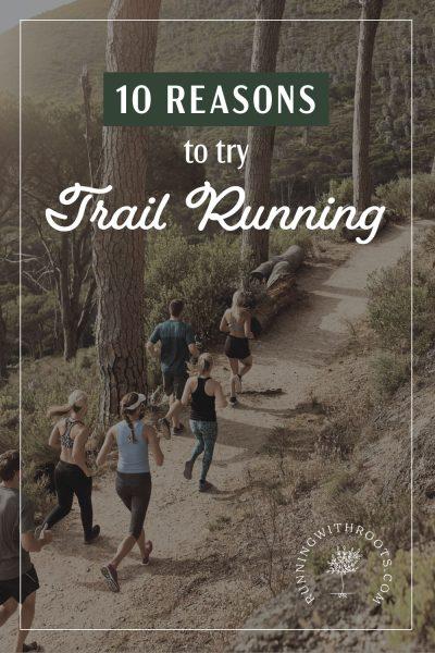 10 fantastic benefits of trail running