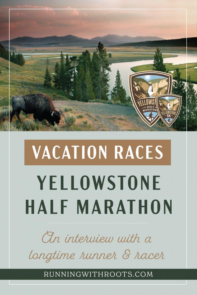 Vacation Races Yellowstone Half Marathon