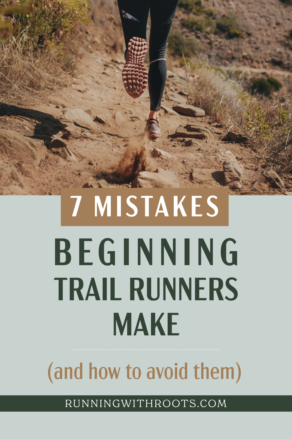 7 mistakes beginning trail runners make and how to avoid them